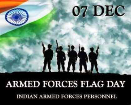 December 07 is observed as Armed Forces Flag Day in India since 1949