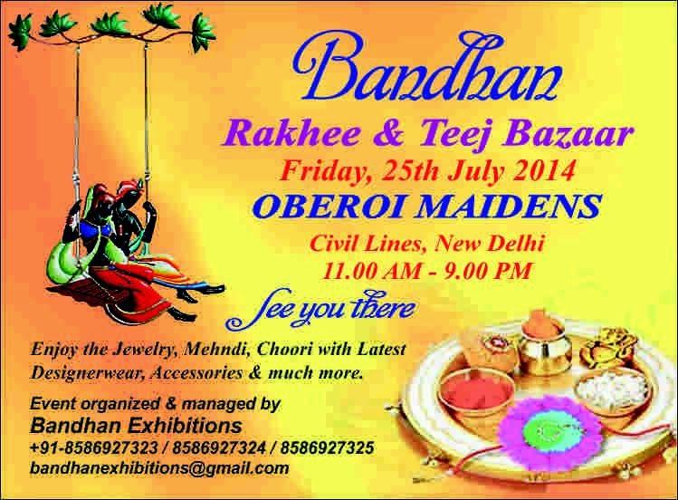 Bandhan Rakhi and Teej Bazaar at Oberoi Maidens, New Delhi