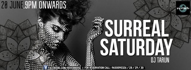 Surreal Saturday Night with DJ Tarun at The Reverb Disc, Noida