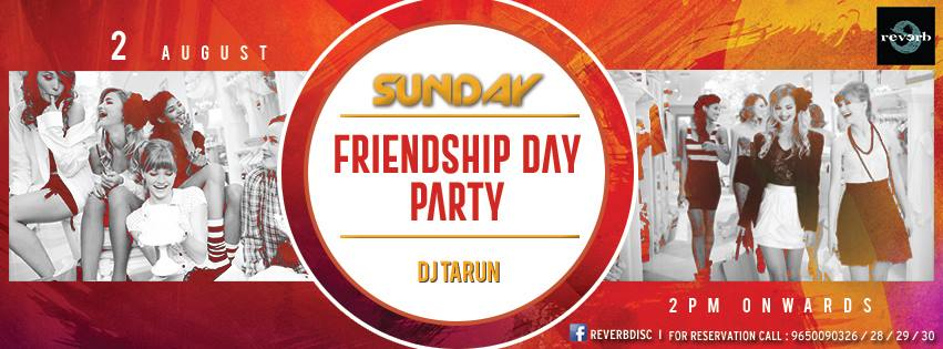 Friendship Day 2015 Parties in Noida