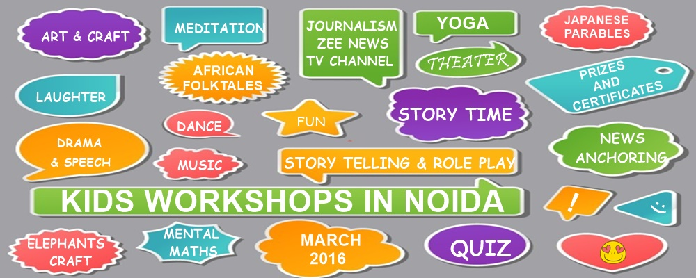 Kids Workshop in Noida | March 2016