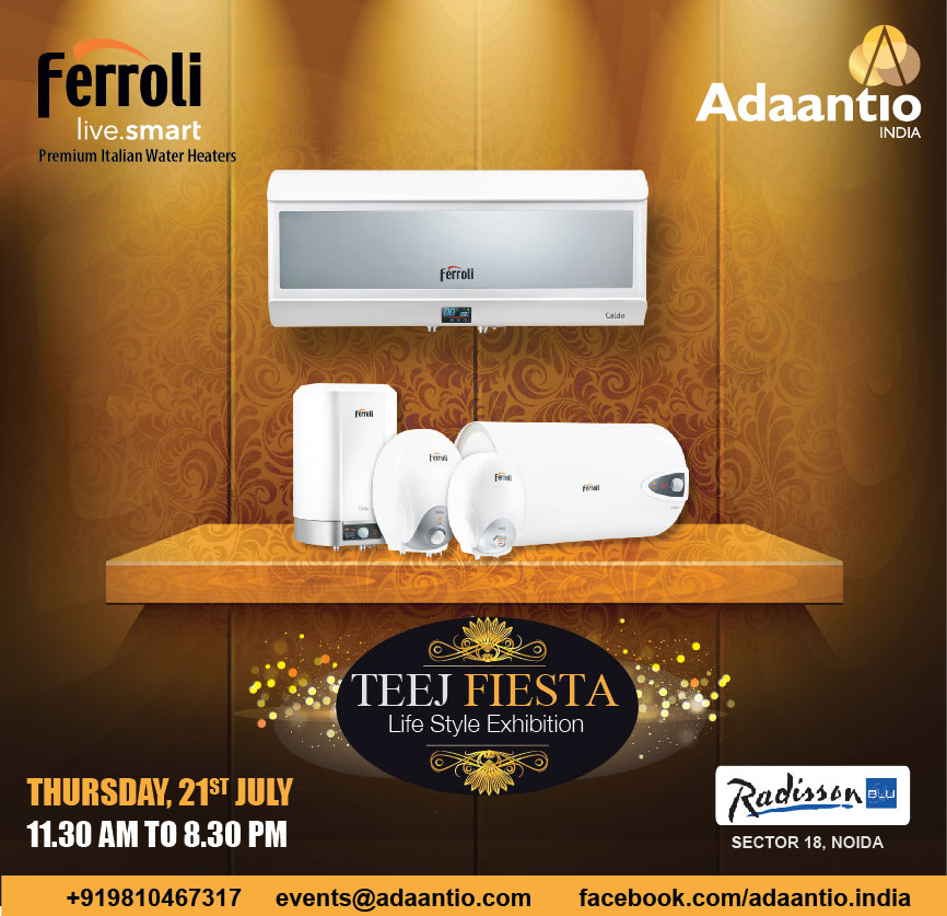 Ferroli to Showcase its Latest Products at Teej Fiesta by Adaantio India