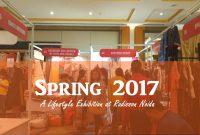 Spring 2017-A Lifestyle Exhibition at Radisson Noida