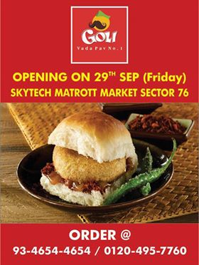 Goli Vada Pav No1 Opening New Outlet in Sector 76