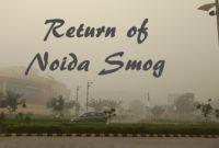 Return of Noida Smog
