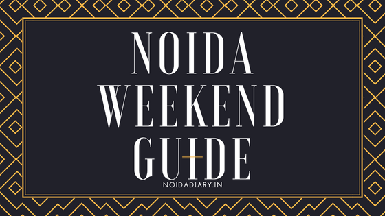 Noida Weekend Cultural Guide