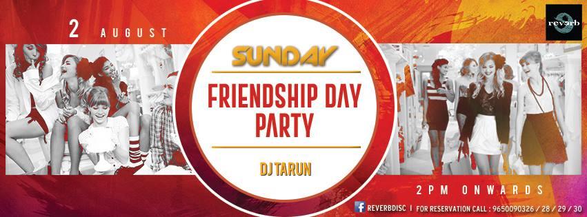 Friendship Day 2015 Parties in Noida