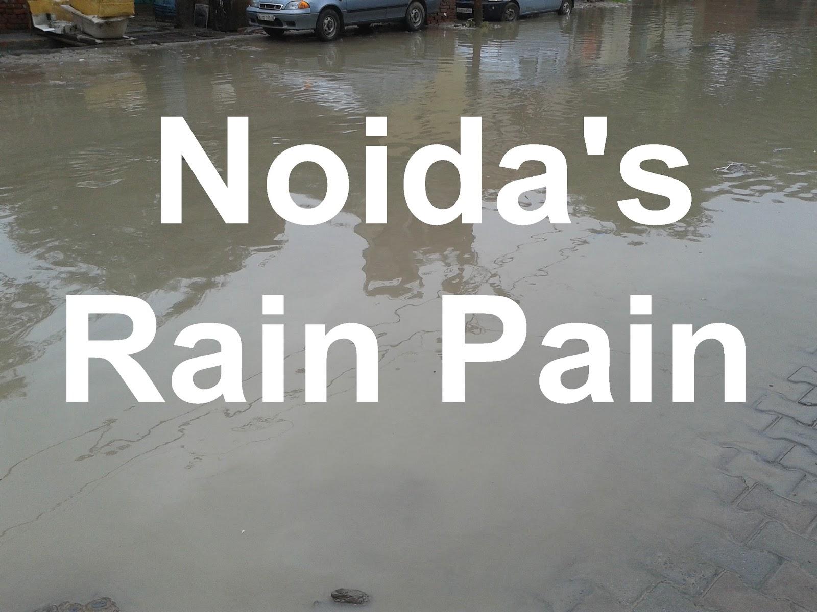 Rain Pain  in Noida