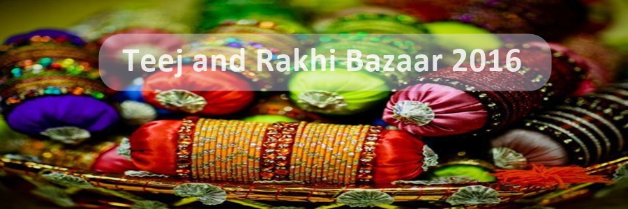 Teej – Rakhi Mela and Bazaars in Noida, Delhi and Gurugram