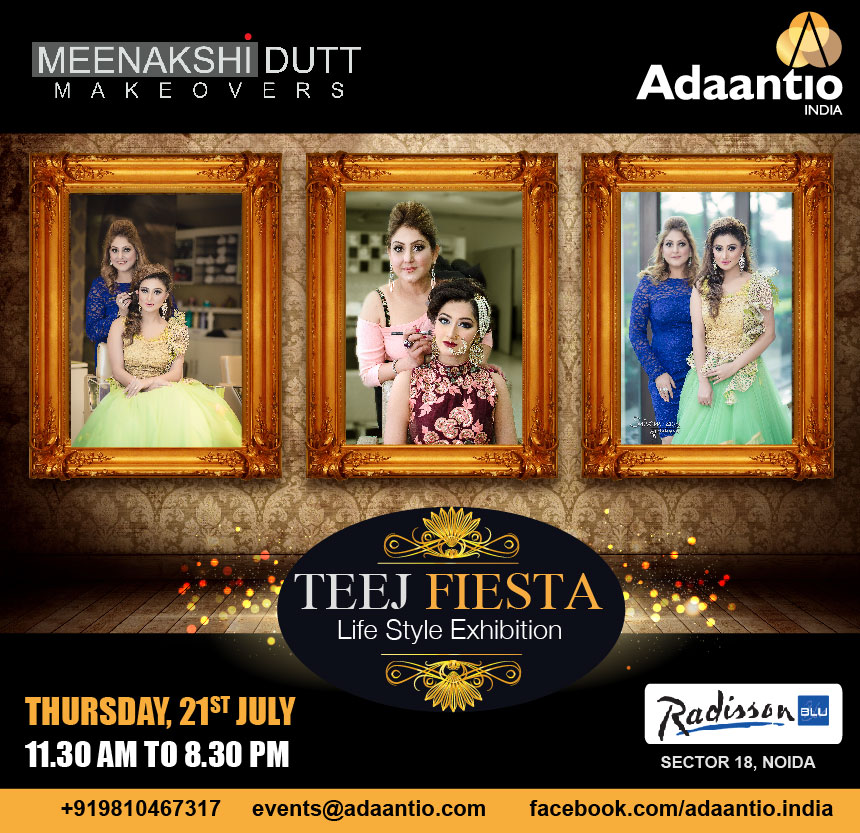 Meenakshi Dutt Makeovers at Teej Fiesta by Adaantio India