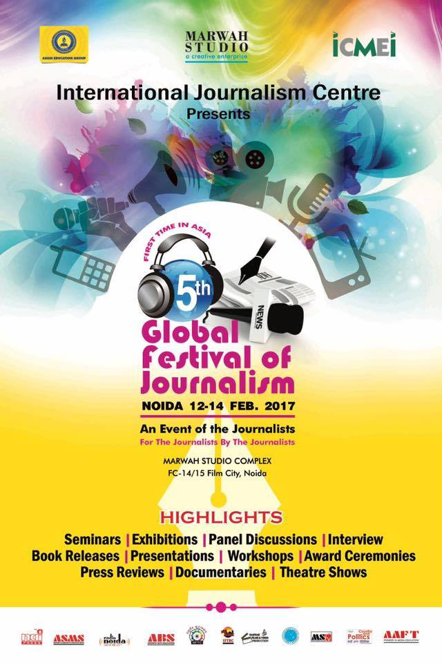 5th global festival of journalism Noida 2017