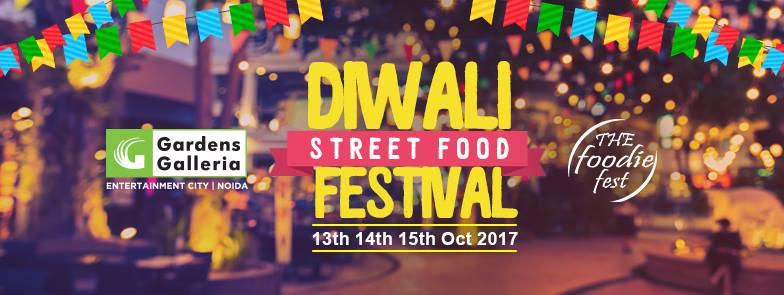 Diwali Street Food Festival at Garden's Galleria Noida