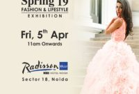 Explore the latest fashion trends at Spring'19 – a Fashion & Lifestyle Exhibition by Adaantio at Radisson Noida
